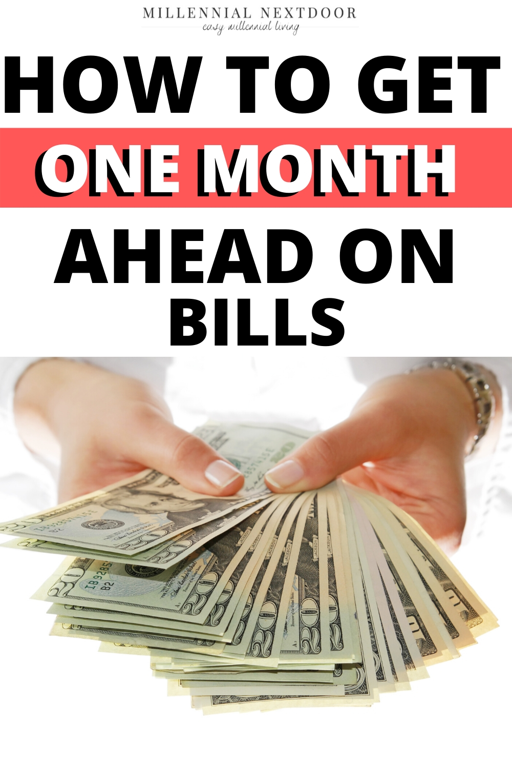 How to Get One Month Ahead of Your Bills in Less Than 30 Days