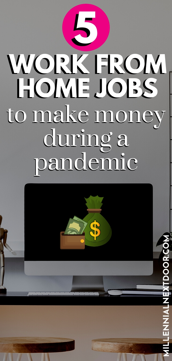 5 Ways to Make Money from Home During a Pandemic