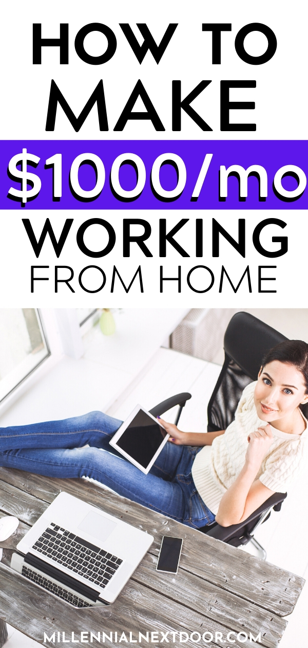 9 Smart Ways to Make $1,000/Mo. From Home